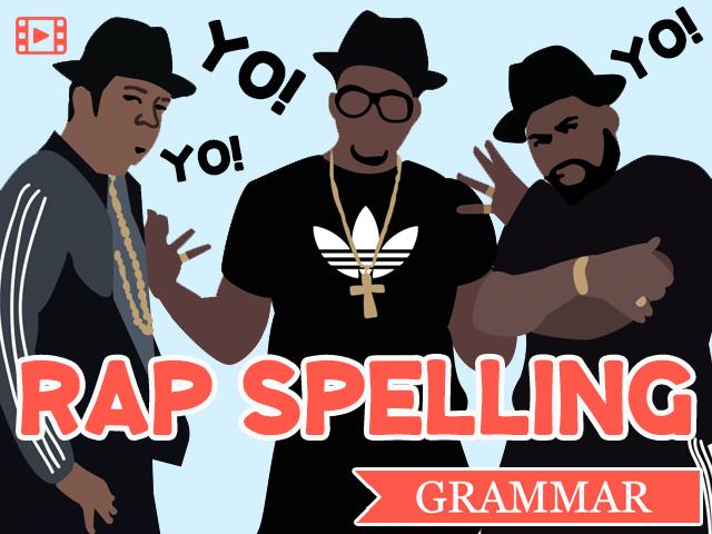 FUNNY GRAMMAR VIDEOS. Lesson 4. Rap Spelling.